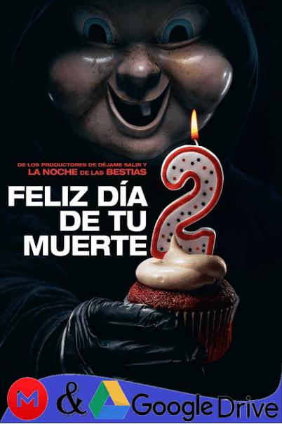 Feliz Dia De Tu Muerte 2 2019 Full Hd Latino Ingles Mega Google Drive 1080p 4k Todomgd