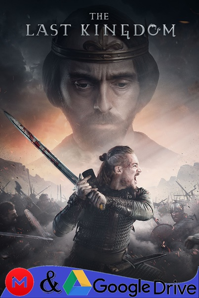 The Last Kingdom Temporada 3 2018 Serie Hd Latino Ingles Google Drive 1080p Todomgd